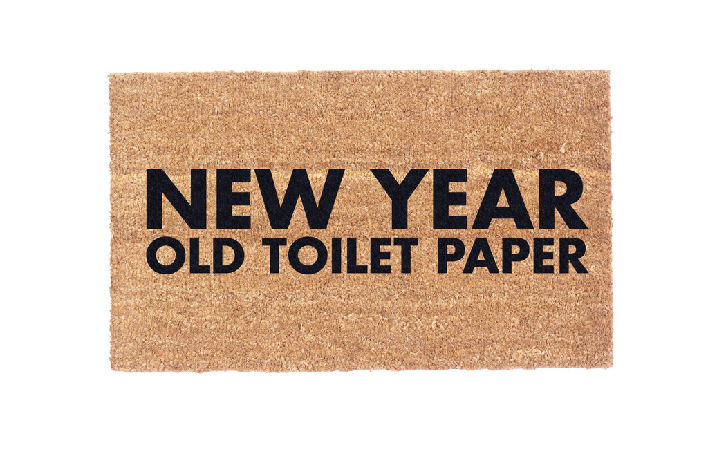 New Year Old Toilet Paper