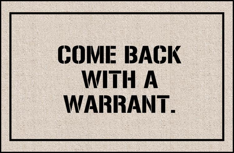 FUNNY DOORMAT - COME BACK WITH WARRANT