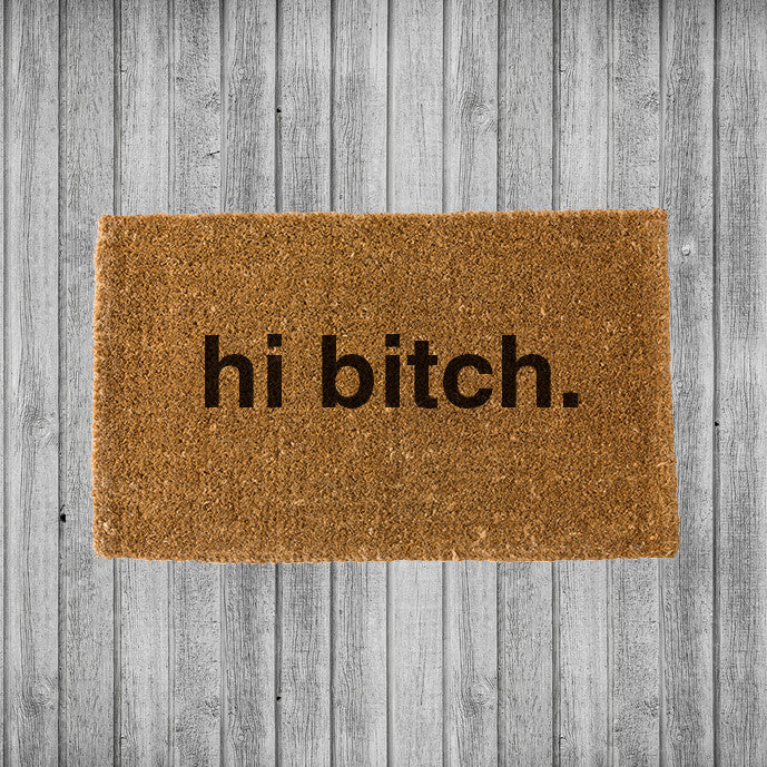 Hi Bitch Doormat