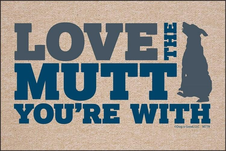 Love the Mutt You're With Olefin Doormat