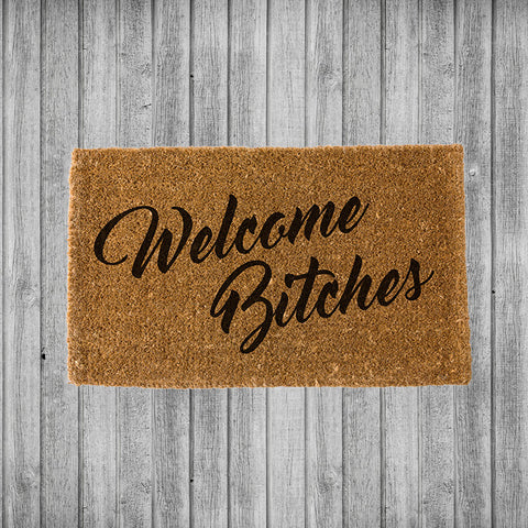 Welcome Bitches Doormat