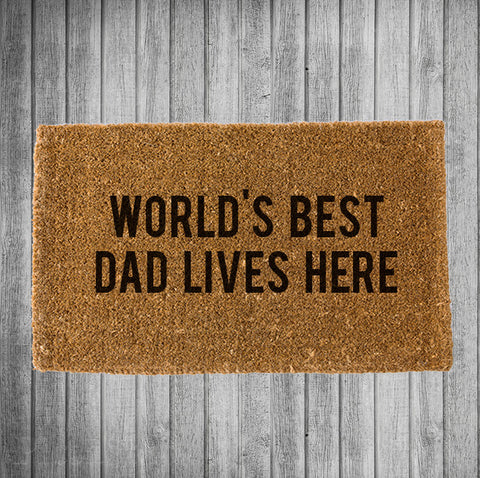 World's Best Dad Lives Here