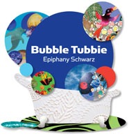 Bubble Tubbie by Epiphany Schwarz