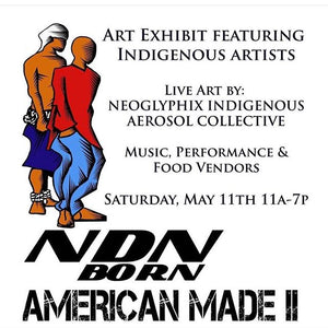 LUIS RODRIGUEZ FEATURED ARTIST AT NDN BORN AMERICAN MADE 2