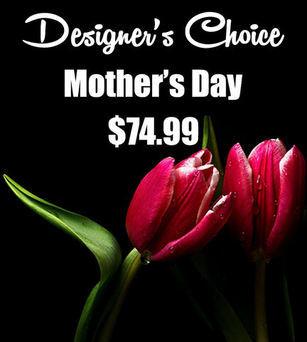 Mother's Day  - Designer's Choice Arrangement 3