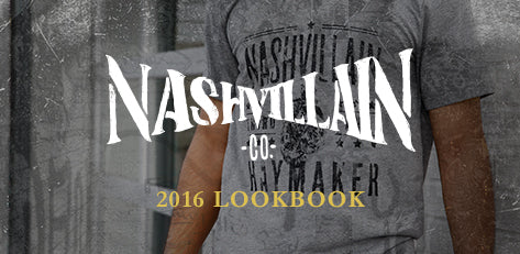 Nashvillain 2016 Look Book