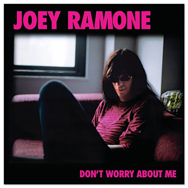 "Joey Ramone ""Don't Worry About Me"" CD"