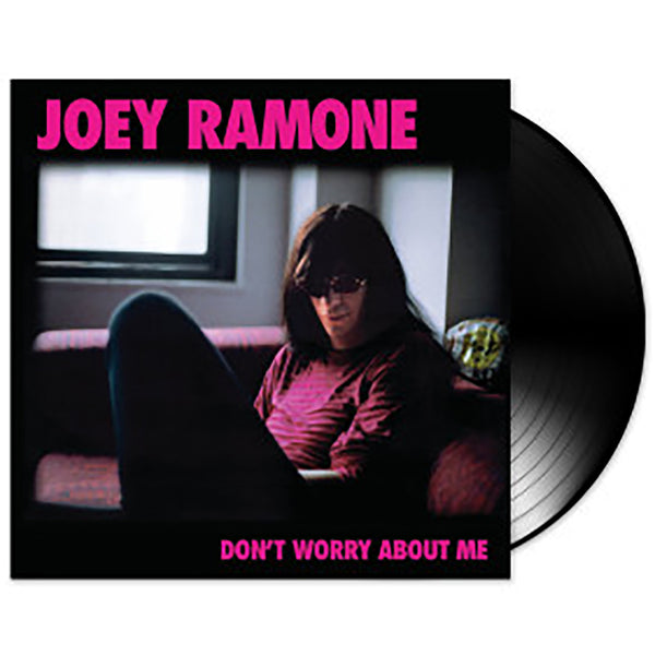 "Joey Ramone ""Don't Worry About Me"" Vinyl"