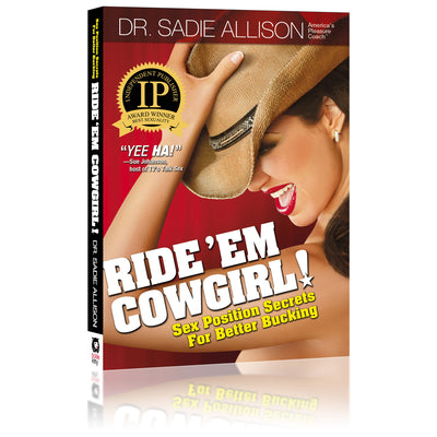 Ride 'Em Cowgirl! Sex Position Secrets for Better Bucking Front Cover