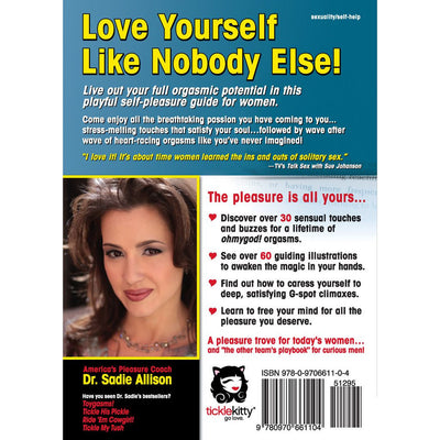 BACK COVER: Tickle Your Fancy: A Woman's Guide To Sexual Self-Pleasure