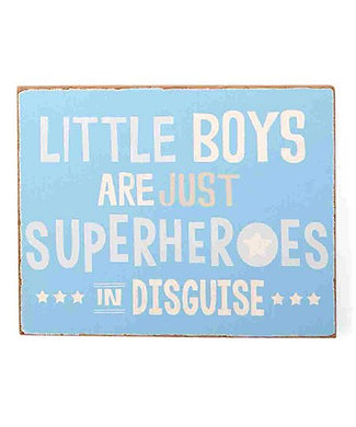 Mud Pie-Little Boys Are Just Superheroes in Disguise' Wall Art