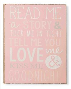 Mud Pie-Read Me a Story & Tuck Me In Tight Tell Me you Love Me & Kiss Me Goodnight-Pink Wall Art