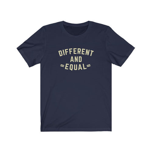 Different and Equal Unisex T-shirt