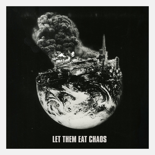'Let Them Eat Chaos' LP