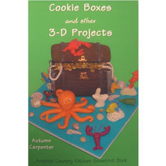 COOKIE BOXES AND OTHER 3D PROJECTS - BOOK BY AUTUMN CARPENTER - Cake Decorating Supplies | Cake Supplies at Devine Deals