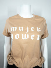 Load image into Gallery viewer, Mujer Power Tee - Tan