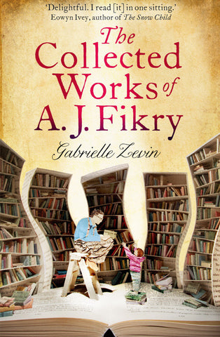 The Collected Works of A.J Fikry by Gabrielle Zevin