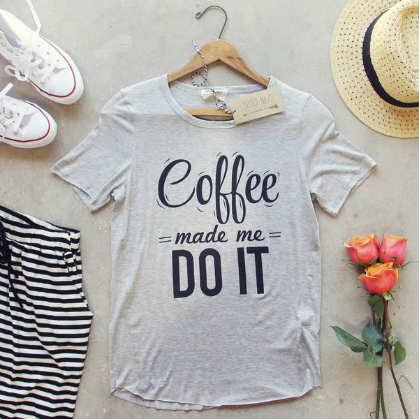 Coffee Made Me Tee: Featured Product Image