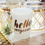 Hello Gorgeous Votive Holder: Alternate View #1