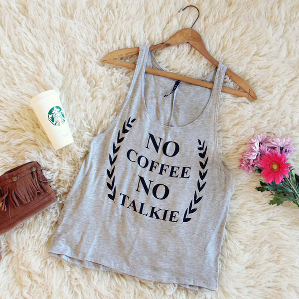 """No Coffee No Talkie"" Tank: Featured Product Image"