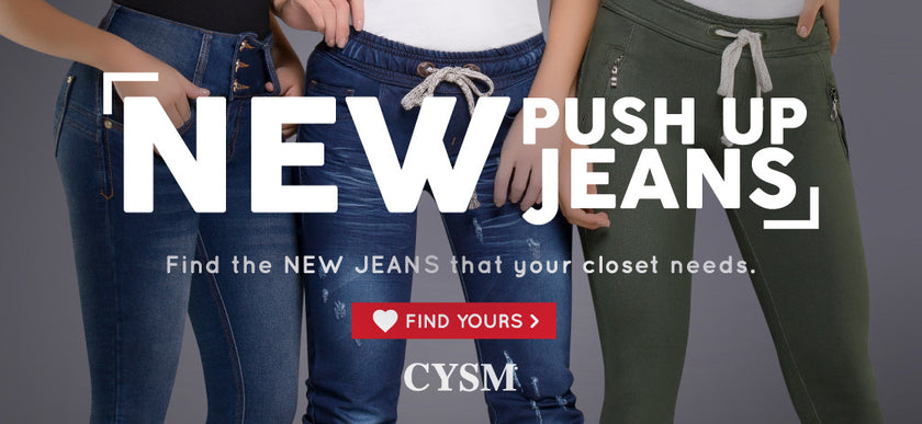 The benefits of wearing a NEW pair of push up jeans by CYSM