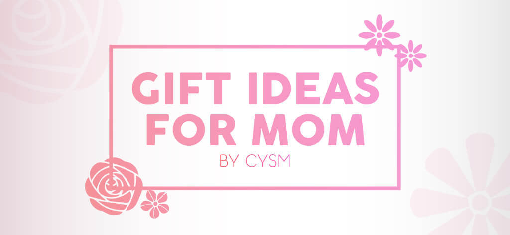 gift ideas for mom by cysm