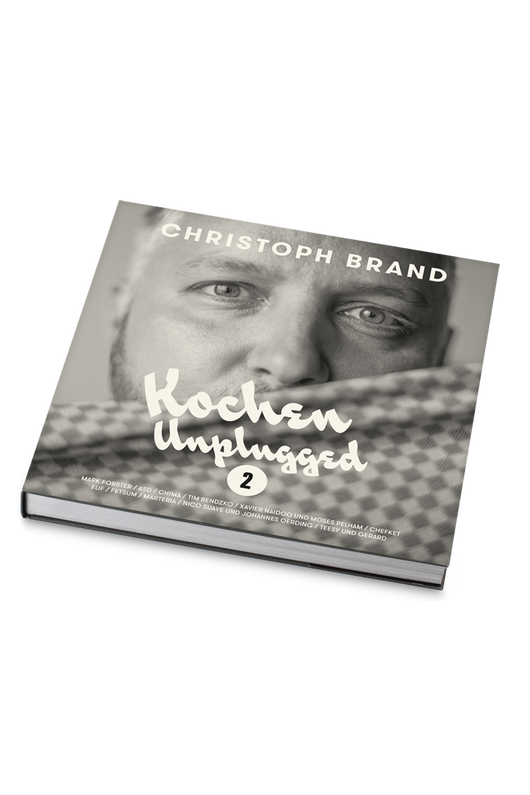 Christoph Brand - Kochen Unplugged 2