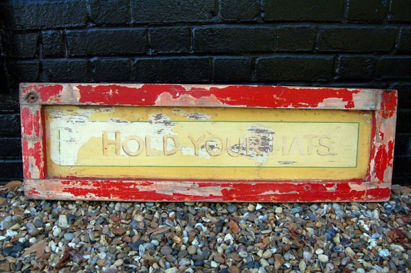 "A Superb Mid 20thC Hand Painted ""Hold Your Hats"" Fairground Panel Sign"