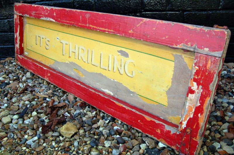 "A Fantastic Mid 20thC Hand Painted ""Its Thrilling"" Fairground Panel Sign"