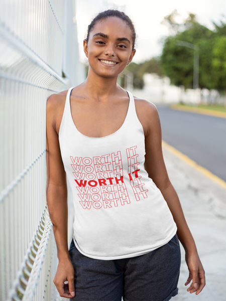 'YOUR LIFE IS WORTH IT' - TANKS/TEES