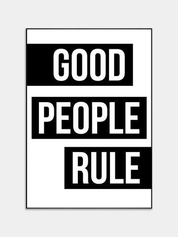 Good People Rule