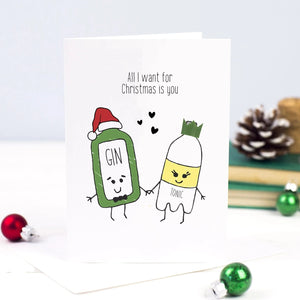 'All I Want for Christmas' Gin and Tonic Christmas Card