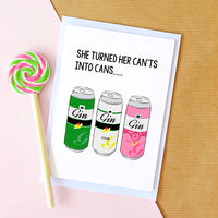 'She turned her can'ts into cans' Funny Gin Card-Of Life & Lemons®