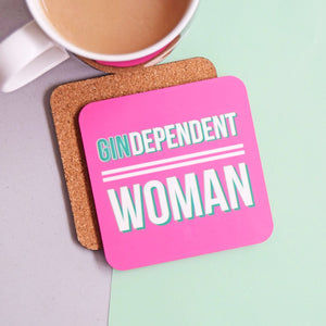 'GINdependent Woman' Funny Gin Coaster