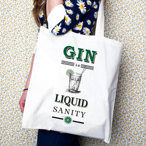 'Gin is Liquid Sanity' Tote Bag