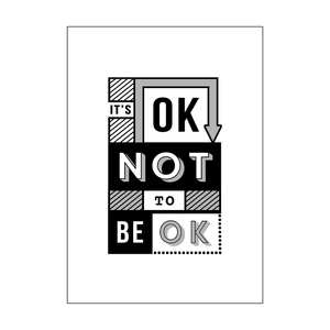 'It's OK Not to Be OK' Print-A4 Print-Of Life & Lemons®