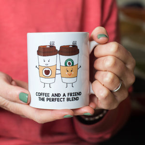 'Coffee And A Friend' Mug