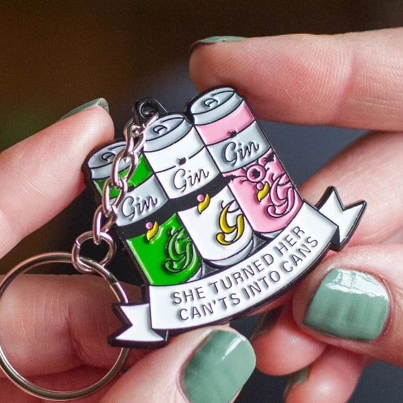 'She Turned Her Can'ts Into Cans' Funny Gin Keyring