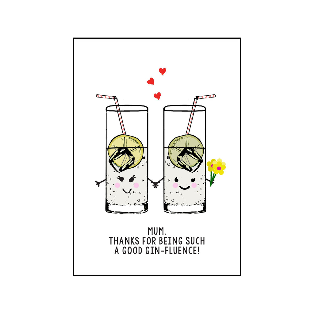 'A Good Ginfluence' Gin Mother's Day Card-A4 Print-Of Life & Lemons®