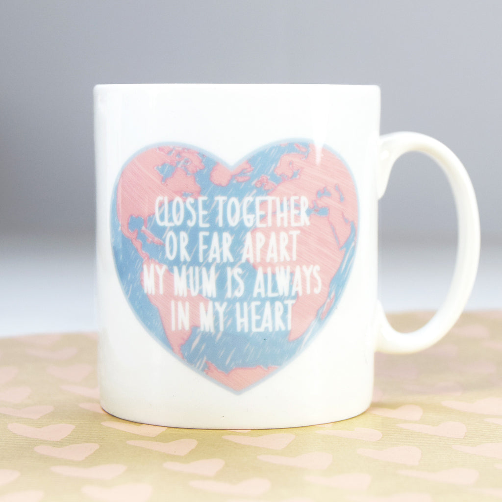 'Close Together Or Far Apart' Mug for Mum-Of Life & Lemons®