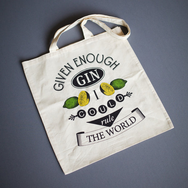 'Given Enough Gin...' Tote Bag