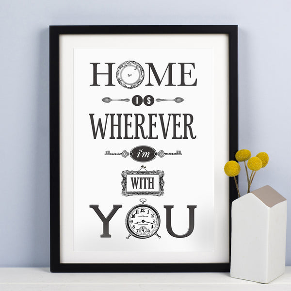 'Home is Wherever I'm With You' Print-A4 Print-Of Life & Lemons®