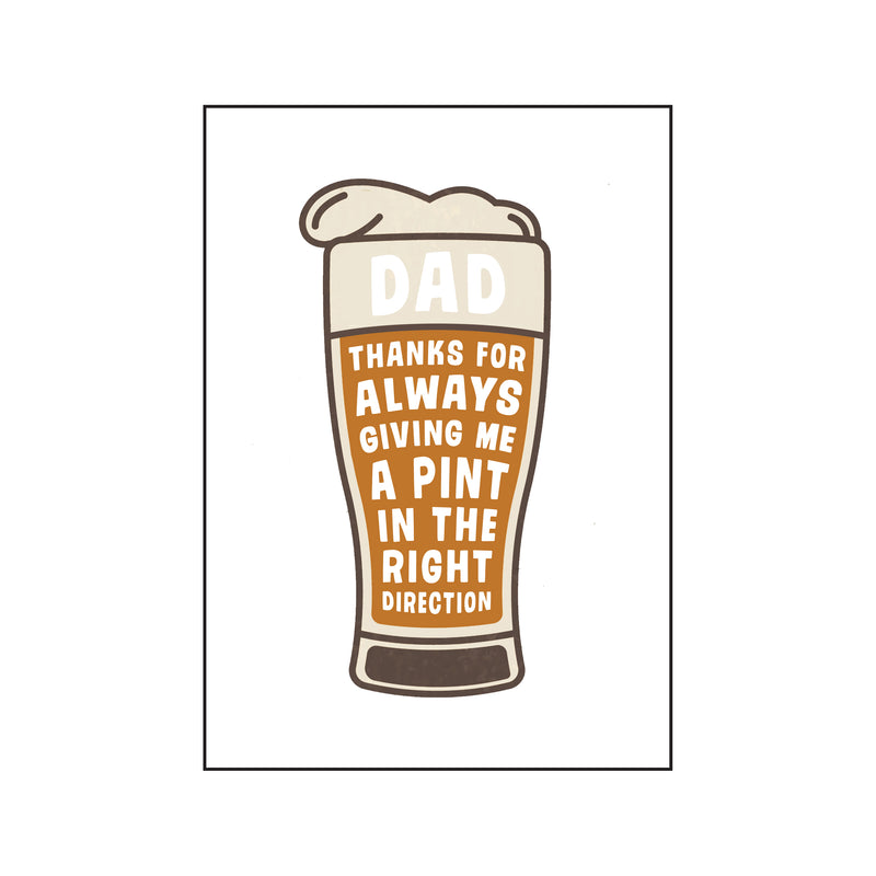 'Pint in the right direction' card for Dad-A4 Print-Of Life & Lemons®