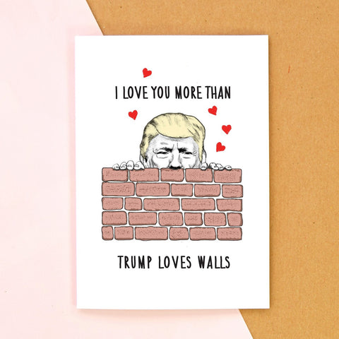 Funny Donald Trump Valentine's Card-Of Life & Lemons®