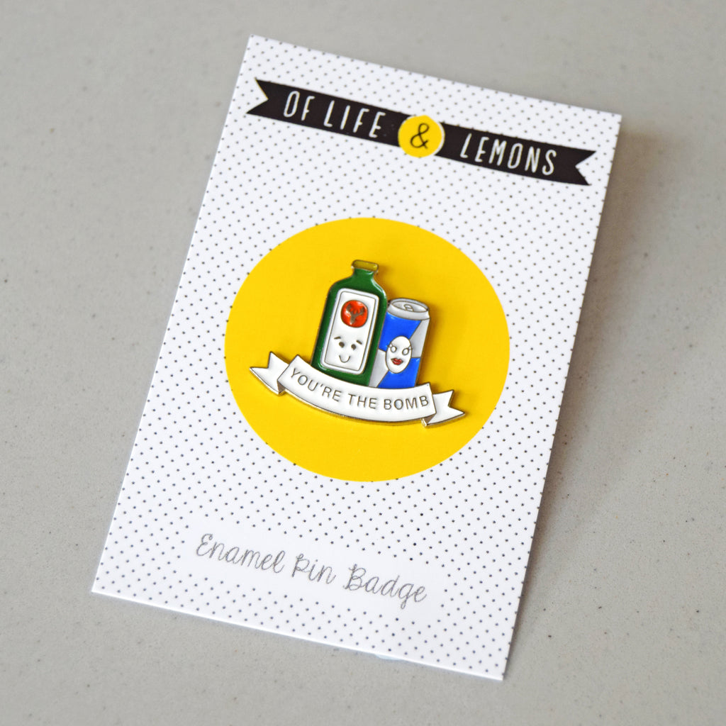 'You're the Bomb' Enamel Pin Badge-Of Life & Lemons®
