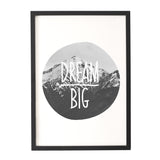 'Dream Big' Print