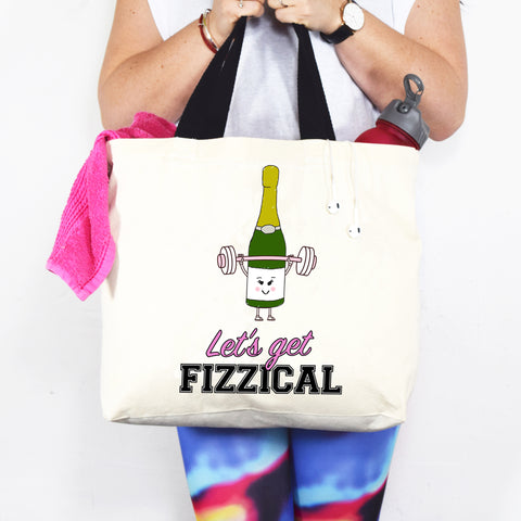 'Let's Get Fizzical' Prosecco Gym Bag