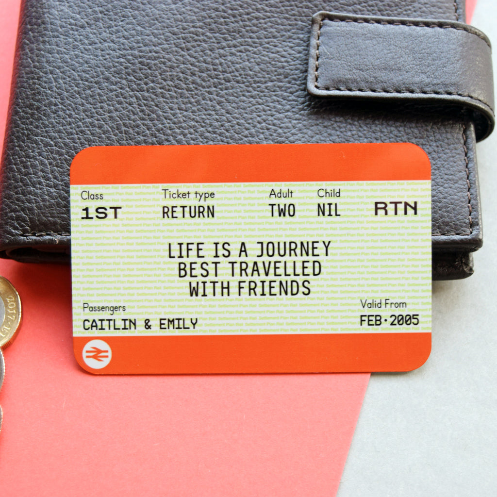 Personalised Train Ticket Wallet Keepsake for Friends-Keyring-Of Life & Lemons®