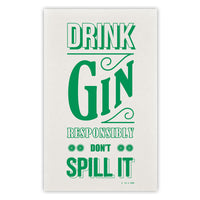 'Drink Responsibly' Gin Tea Towel-Tea Towel-Of Life & Lemons®