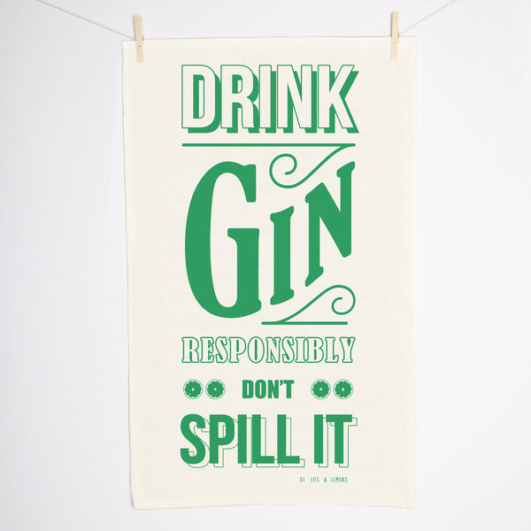 'Drink Responsibly' Gin Tea Towel